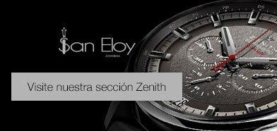 Selección de relojes Zenith modelos y novedades en Relojería San Eloy